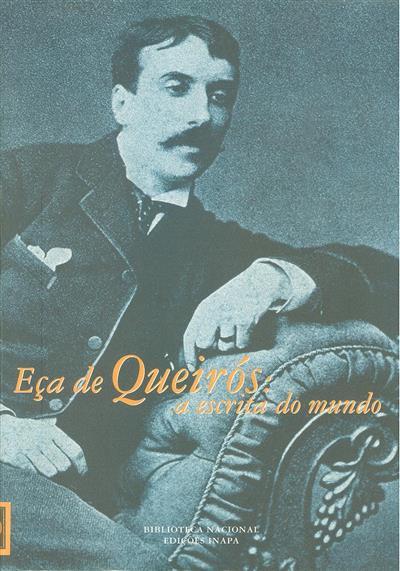 Eça de Queirós ([org.] Biblioteca Nacional)