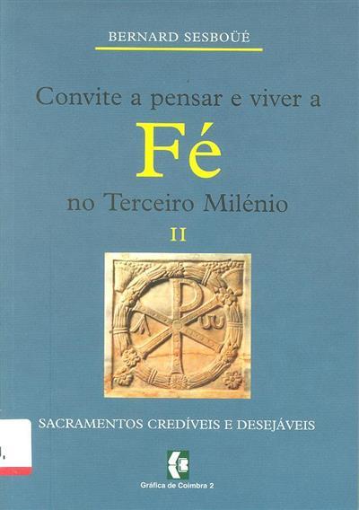Pensar e viver a fé no Terceiro Milénio (Bernard Sesboüe)