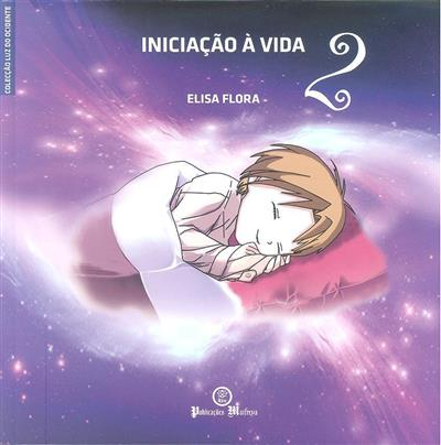 Iniciação à vida (Elisa Flora)