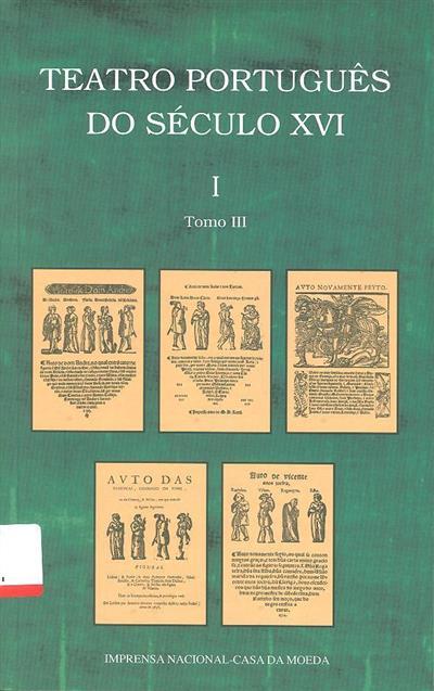 Teatro português do século XVI (introd. e ed. José Camões)