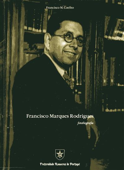 Francisco Marques Rodrigues, fotobiografia
