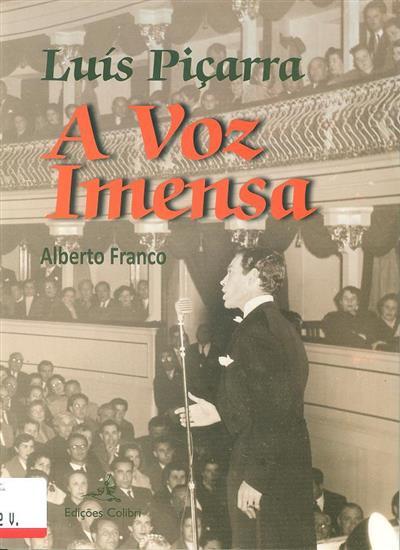 Luís Piçarra, a voz imensa (Alberto do Carmo Cardoso Franco)