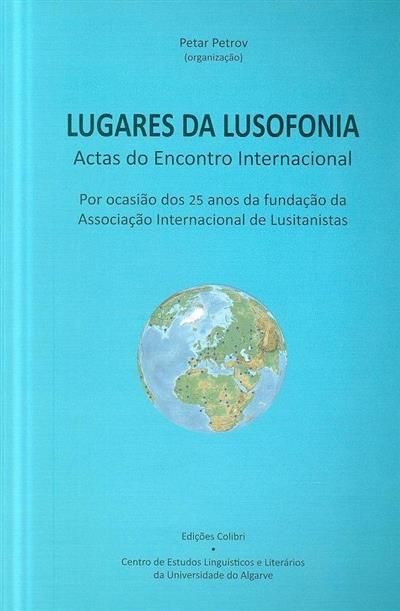 "Lugares da lusofonia (do Encontro Internacional ""Lugares da Lusofonia"")"