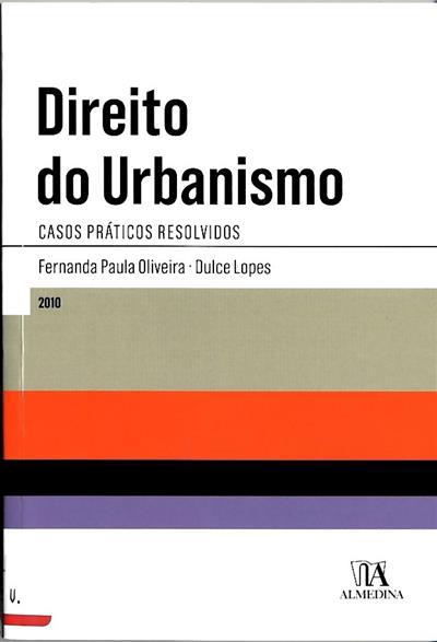 Direito do urbanismo (Fernanda Paula Oliveira, Dulce Lopes)