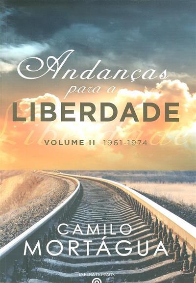 Andanças para a liberdade (Camilo Mortágua)