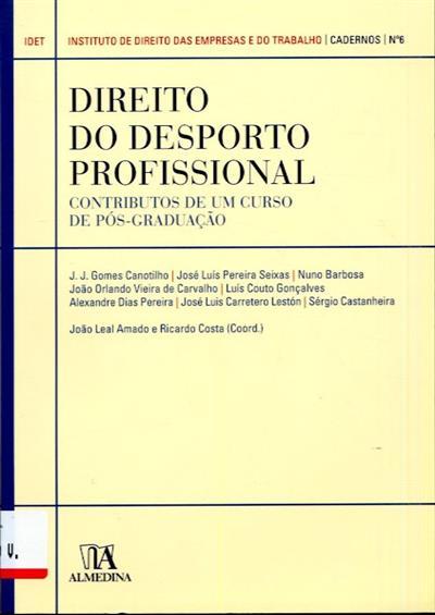 Direito do desporto profissional (coord. João Leal Amado, Ricardo Costa)