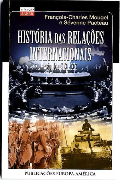 História das relações internacionais (François Charles Mougel, Séverine Pacteau)