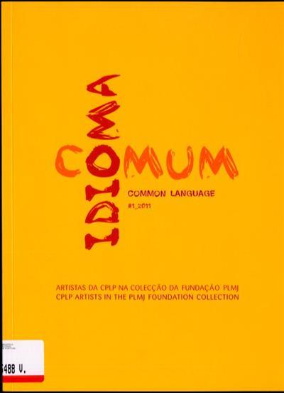 Idioma comum (comis. Miguel Amado)