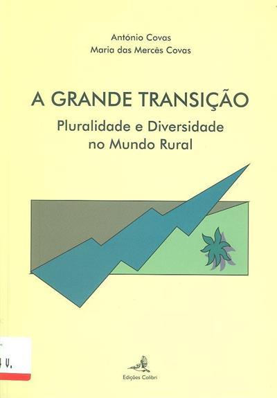 A grande transição (António Covas, Maria das Mercês Covas)