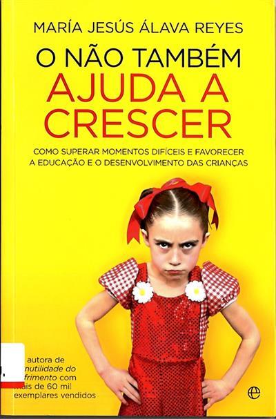 O não também ajuda a crescer (María Jesús Álava Reyes)