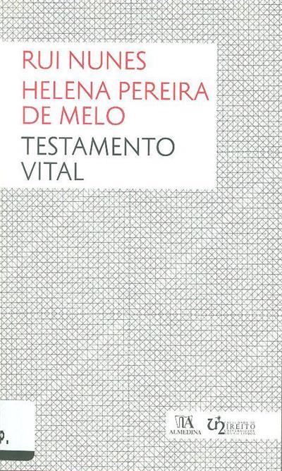 Testamento vital (Rui Nunes, Helena Pereira de Melo)