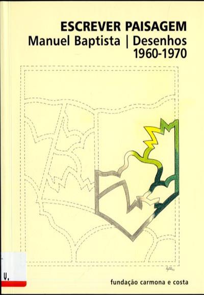 Escrever paisagem (comis. João Pinharanda)