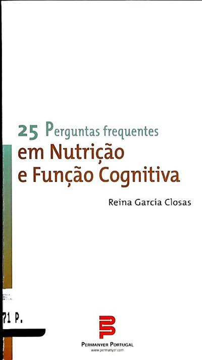25 perguntas frequentes em nutrição e função cognitiva (Reina García Closas)