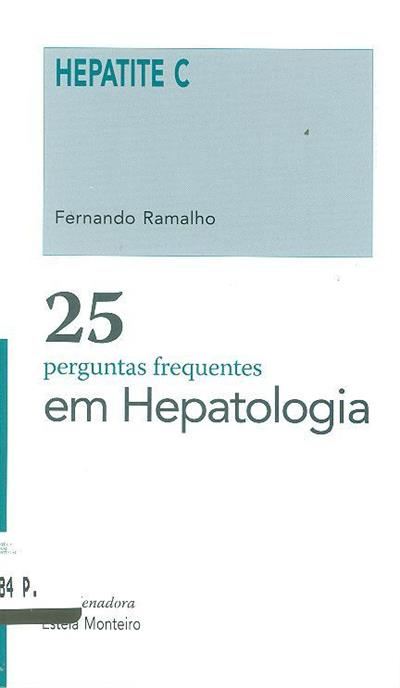 25 perguntas frequentes em hepatologia (coord. Estela Monteiro)