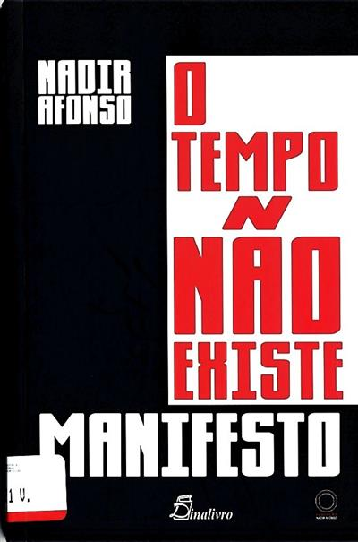 O tempo não existe (Nadir Afonso)