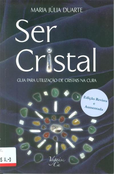Ser cristal (Maria Júlia Duarte)