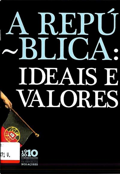 A República (ed. Presidência do Governo Regional dos Açores, Direcção Regional da Cultura)