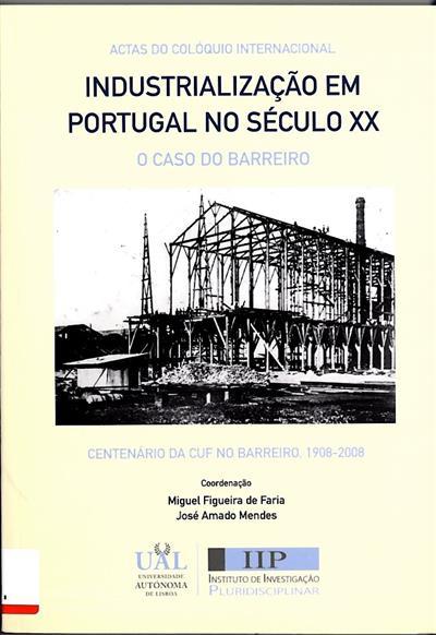 Industrialização em Portugal no século XX (do Colóquio Internacional Industrialização...)
