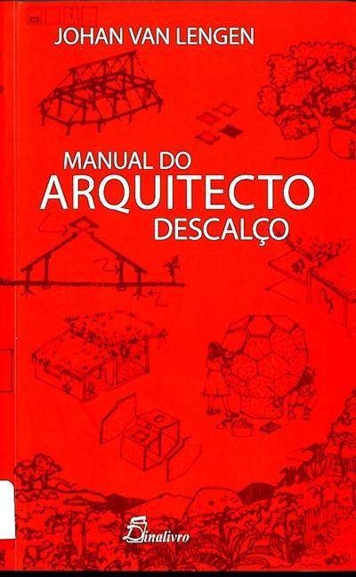 Manual do arquitecto descalço (Johan van Lengen)