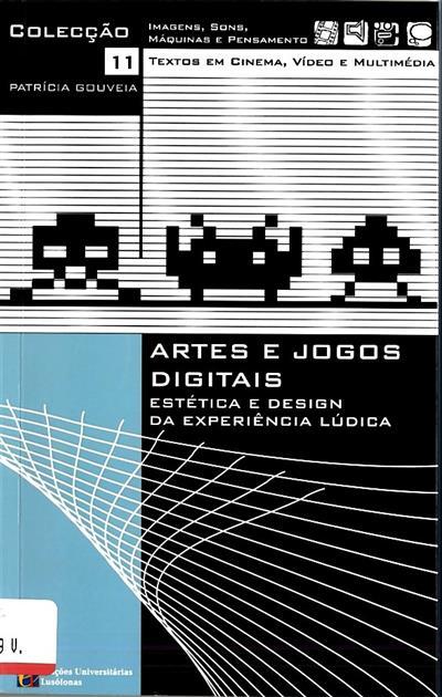 Artes e jogos digitais (Patrícia Gouveia)