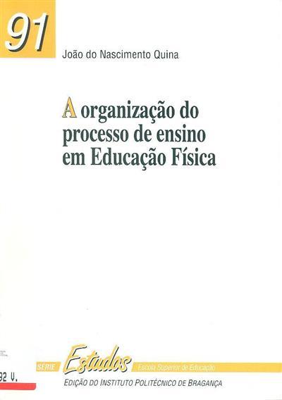 A organização do processo de ensino em educação física (João do Nascimento Quina)