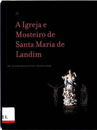 A igreja e Mosteiro de Santa Maria de Landim (Sílvia Teles, Liliana Pinto, Sabrina Guerreiro)