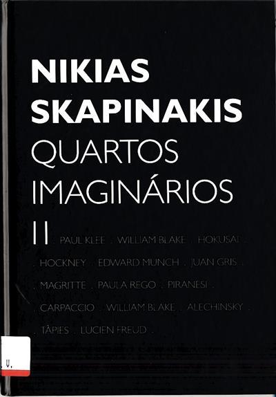 Nikias Skapinakis (textos Fernando Rosa Dias, Michel Butor, Nikias Skapinakis)