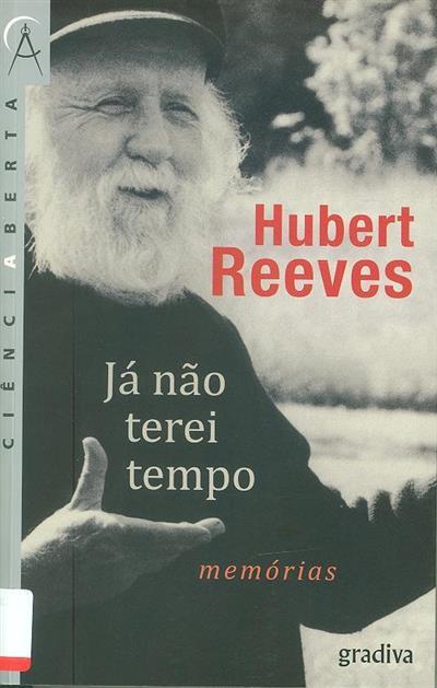 Já não terei tempo (Hubert Reeves)