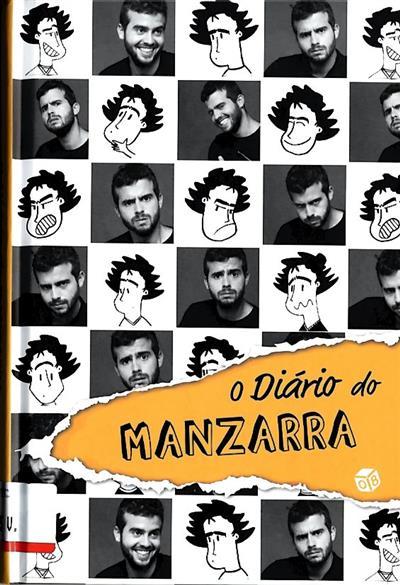 O diário do Manzarra (texto Sérgio Fernandes)