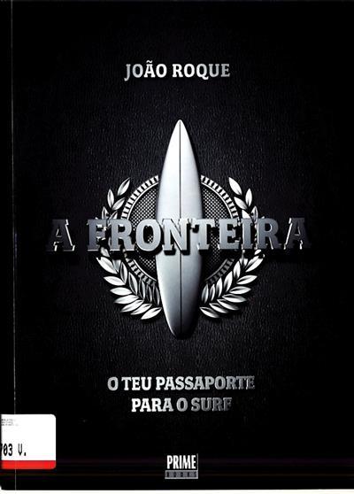 A fronteira (João Roque)