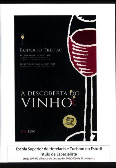 À descoberta do vinho (Rodolfo Tristão)