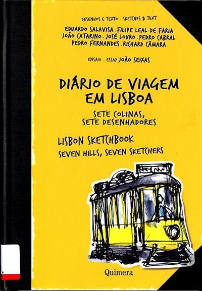 Diário de viagem em Lisboa (des. e texto Eduardo Salavisa... [et al.])