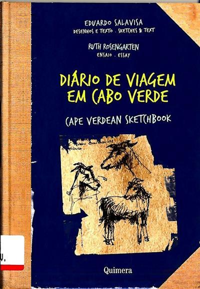 Diário de viagem em Cabo Verde (des. e texto Eduardo Salavisa)