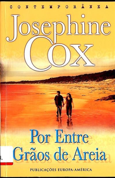 Por entre grãos de areia (Josephine Cox)