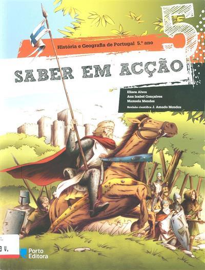 Saber em acção 5 (Eliseu Alves, Ana Isabel Gonçalves, Manuela Mendes)