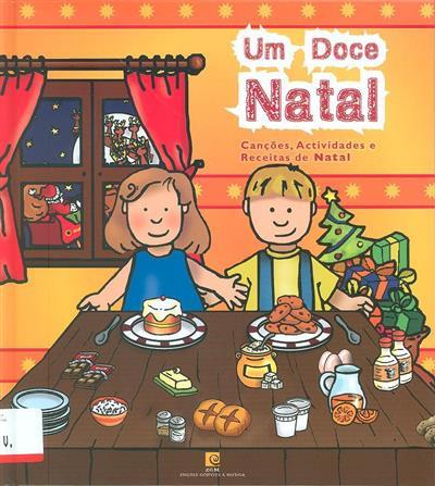 Um doce natal (Fernando Paulo Gomes, Luís Matos)