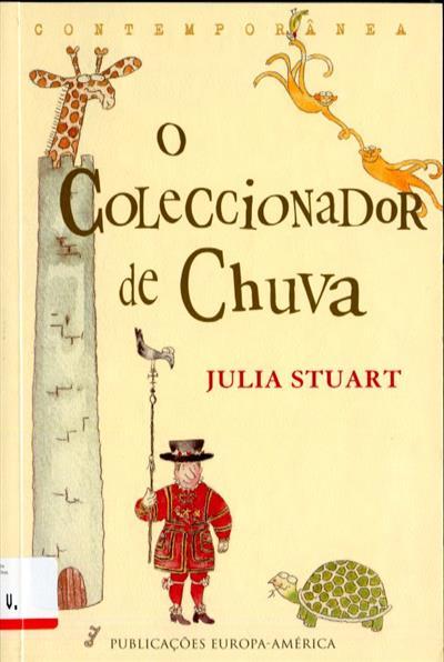 O coleccionador de chuva (Julia Stuart)