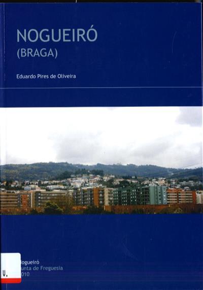 Nogueiró (Braga) (Eduardo Pires de Oliveira)