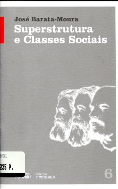 Superstrutura e classes sociais (José Barata-Moura)