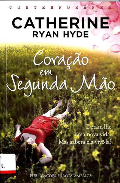 Coração em segunda mão (Catherine Ryan Hyde)