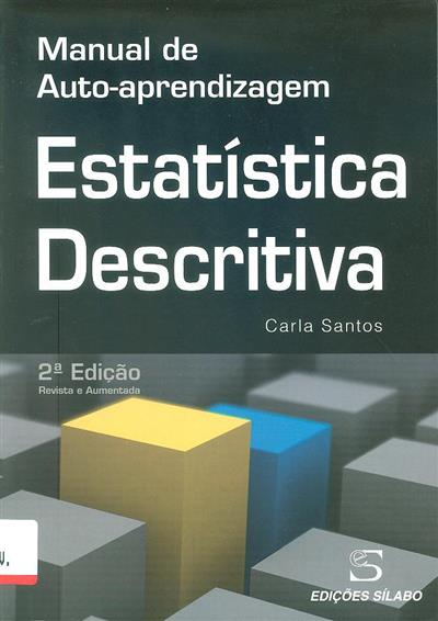 Estatística descritiva (Carla Maria Lopes da Silva Afonso dos Santos)