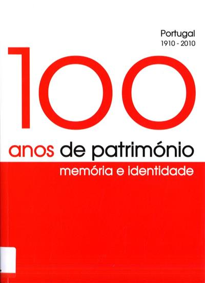 100 anos de património (coord. cient. Jorge Custódio)