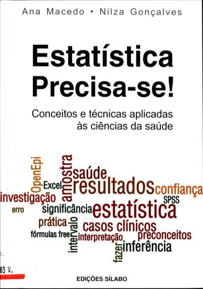 Estatística precisa-se (Ana Macedo, Nilza Gonçalves)