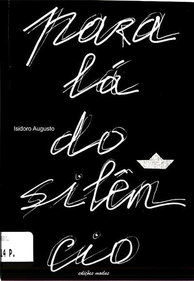 Para lá do silêncio (Isidro Augusto)