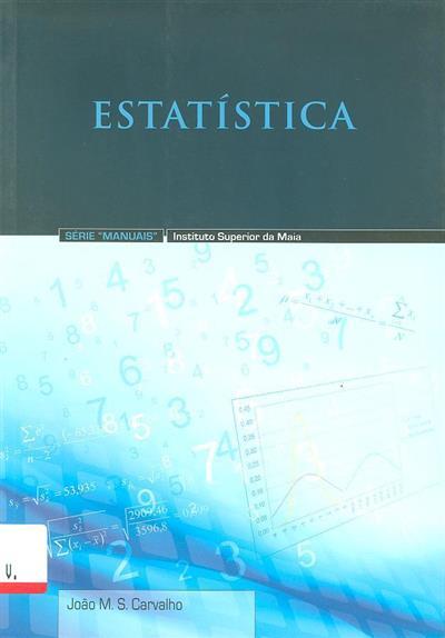 Estatística (João M. S. Carvalho)