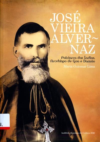 José Vieira Alvernaz (Maria Guiomar Lima)