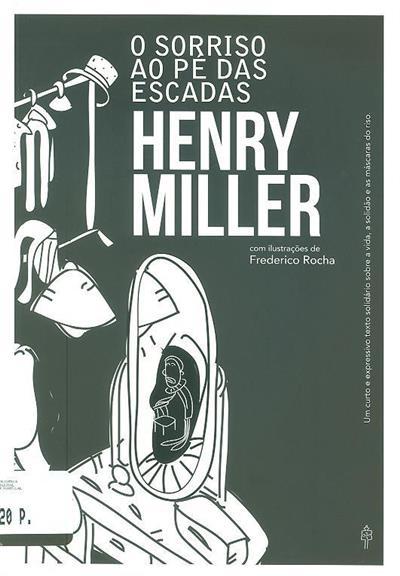 O sorriso ao pé das escadas (Henry Miller)