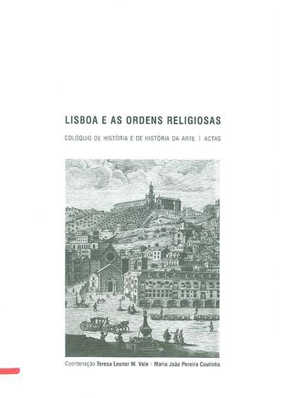 Lisboa e as ordens religiosas (Colóquio de História e de História da Arte)
