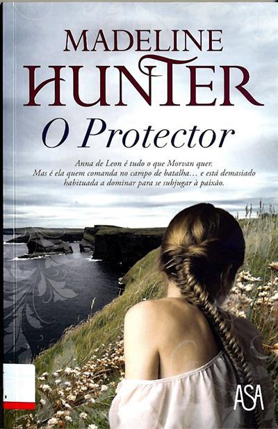 O protector (Madeline Hunter)