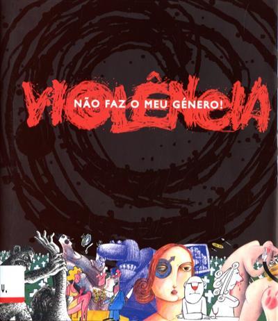 Violência não faz o meu género! (org. World Press Cartoon, Governo Civil de Castelo Branco)
